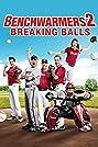 Benchwarmers 2: Breaking Balls (2019) Poster
