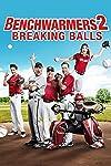 Benchwarmers 2: Breaking Balls (2019)