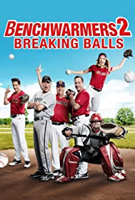 Primary photo for Benchwarmers 2: Breaking Balls