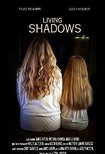 Living Shadows