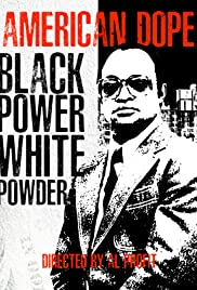 American Dope: White Powder, Black Power Poster