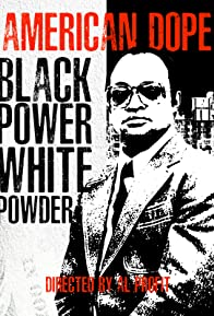 Primary photo for American Dope: White Powder, Black Power