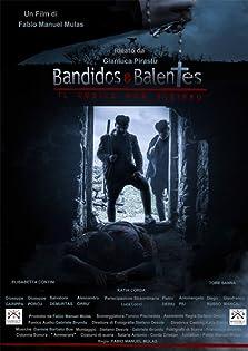 Bandidos e Balentes: Il codice non scritto (2017)