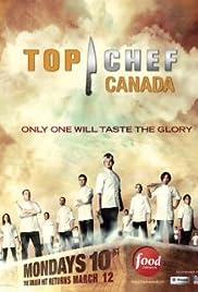 Top Chef Canada Poster - TV Show Forum, Cast, Reviews