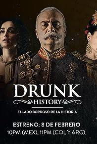 Primary photo for Drunk History: El Lado Borroso De La Historia