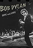 Bob Dylan: Odds and Ends