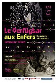 Germaine Tillion à Ravensbrück: Le verfügbar aux enfers Poster