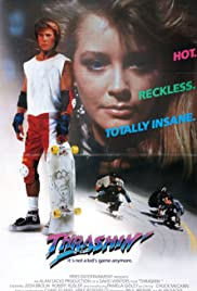 Thrashin' (1986) Poster - Movie Forum, Cast, Reviews