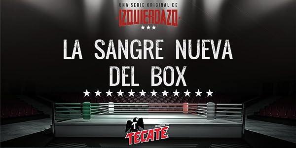La sangre nueva del box - Zurdo Ramirez