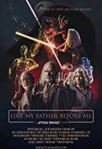 Like My Father Before Me: A Star Wars Story