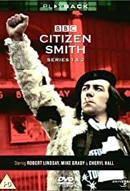 Citizen Smith Poster - TV Show Forum, Cast, Reviews