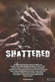 Shattered! (2008)