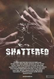 Shattered! Poster