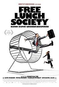 Primary photo for Free Lunch Society: Komm Komm Grundeinkommen