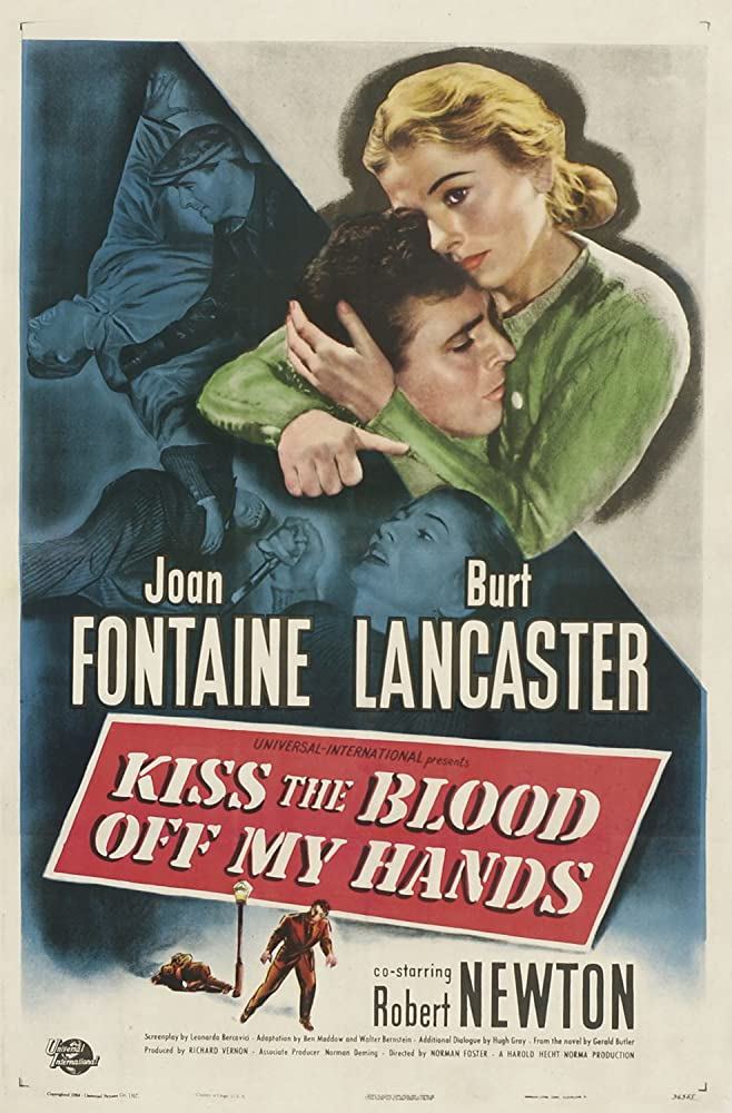 Joan Fontaine, Burt Lancaster, and Robert Newton in Kiss the Blood Off My Hands (1948)