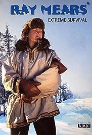 Extreme Survival Poster - TV Show Forum, Cast, Reviews