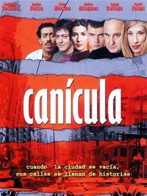 Where to stream Canícula