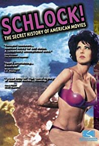 Primary photo for Schlock! The Secret History of American Movies