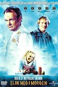 Elsk meg i morgen (2005)