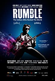 Rumble: The Indians Who Rocked the World Poster
