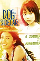Dog in a Sidecar (2007) Poster