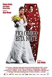 Fica Comigo Esta Noite(2006) Poster - Movie Forum, Cast, Reviews