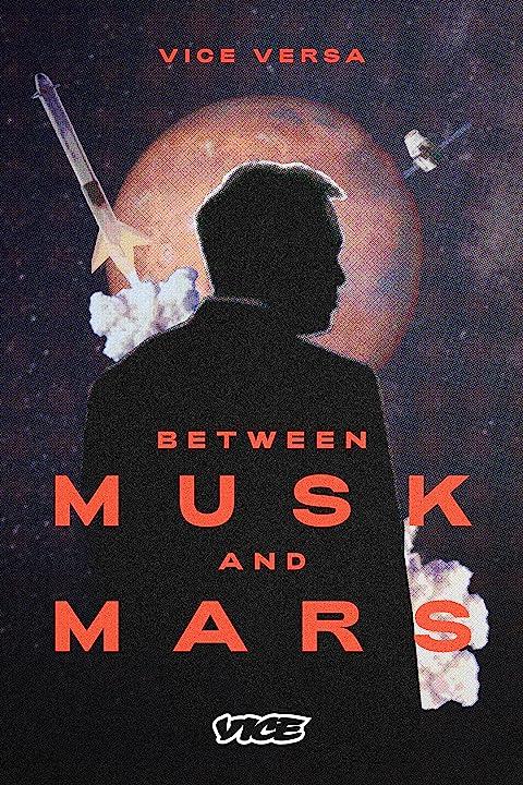 Between Musk and Mars (2020)