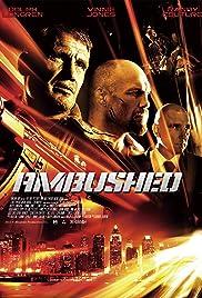 Ambushed (2013) 1080p