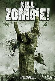 Kill Zombie! Poster