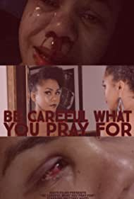 Brittany Mayti in Be Careful What You Pray For (2019)