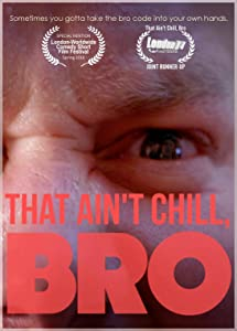 That Ain't Chill, Bro full movie download in hindi hd