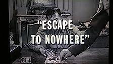 Escape to Nowhere