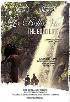 La Belle Vie: The Good Life (2015)