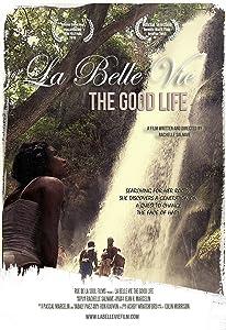 Movie subtitles downloads La Belle Vie: The Good Life [avi]