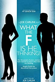 What the F Is He Thinking? Poster