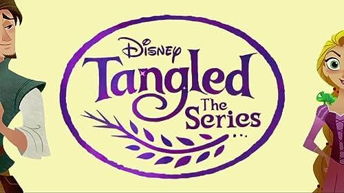 Tangled: The Series: Season 1