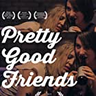 Michael Edward Williams, Glenn Luck, Jenni Townsend, Nathan Barillaro, Tom Swinburn, Rain Fuller, and Sophia Townsend in Pretty Good Friends (2015)