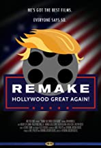 Remake Hollywood Great Again!