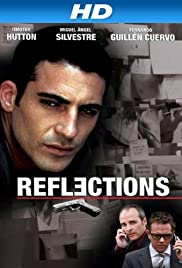 Reflections (2008) Poster - Movie Forum, Cast, Reviews