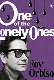Roy Orbison: One of the Lonely Ones Poster