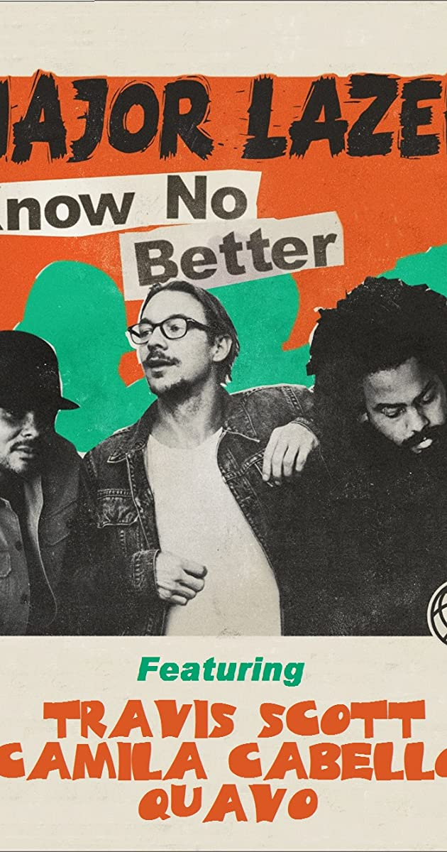 Major Lazer Feat  Travis Scott, Camila Cabello, Quavo: Know