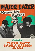 Major Lazer Feat. Travis Scott, Camila Cabello, Quavo: Know No Better