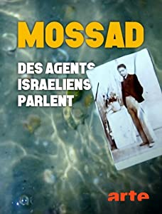 Watch rent online for free full movie The Mossad: Imperfect Spies by Jonathan Tammuz [hd720p]
