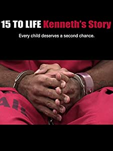 Watch downloaded movie 15 to Life: Kenneth's Story by [720x400]