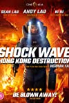 'Shock Wave: Hong Kong Destruction' Review