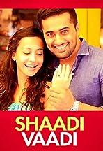 Shaadi Vaadi And All That