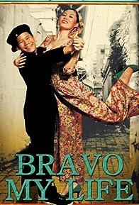 Primary photo for Bravo, My Life!