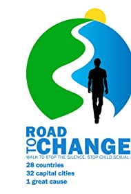Road to Change: The Walk to Stop the Silence, Stop Child Sexual Abuse (2017)