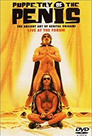 Puppetry of the Penis: Live at the Forum(2012) Poster - Movie Forum, Cast, Reviews