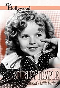 Primary photo for Shirley Temple: America's Little Darling